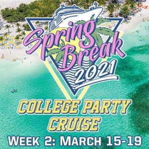 College Party Cruise 2021: Week 2