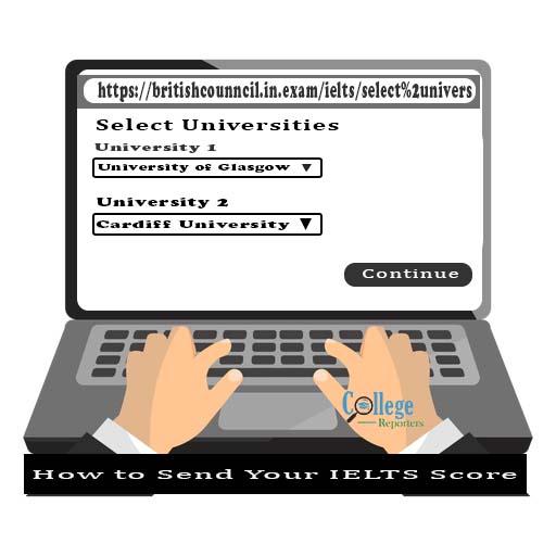 Sending IELTS Scores to Universities
