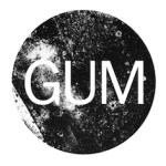 GUM – The Art of  Sticking With it.