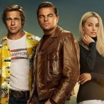 Film Review: Once Upon A Time In Hollywood