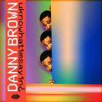 Album Review: Uknowwhatimsayin¿ by Danny Brown