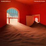 The Slow Rush – Tame Impala