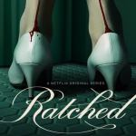 'Ratched' | The Surge in Popularity for Grisly Tales Like it