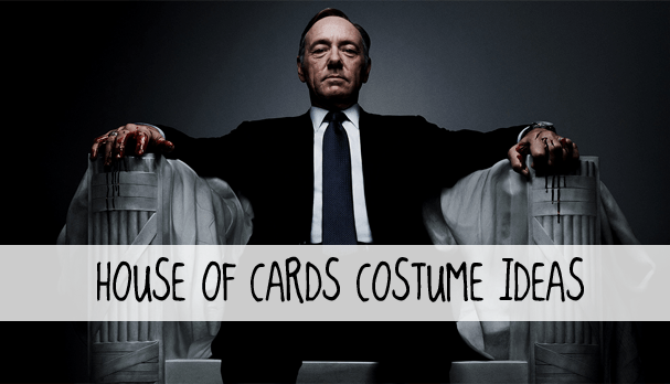 House of Cards costume ideas