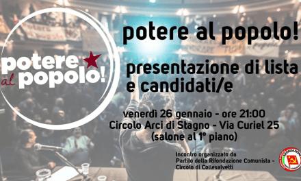 """""""POTERE AL POPOLO"""" PRESENTA A STAGNO IL PROGETTO POLITICO E I CANDIDATI AL PARLAMENTO"""