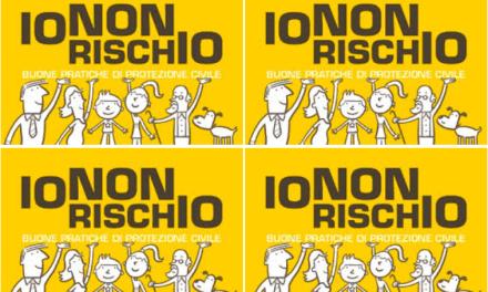 """PROTEZIONE CIVILE, AL VIA I WEEKEND DI """"IO NON RISCHIO"""""""
