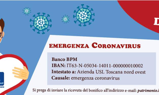 EMERGENZA CORONAVIRUS: ECCO IBAN E DATI PER LE DONAZIONI ALL'USL TOSCANA NORD OVEST