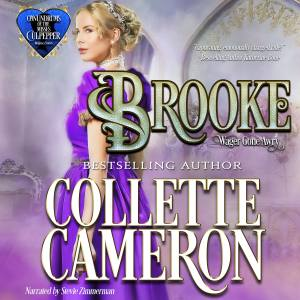 Collette Cameron historical romances, Collette Cameron audio books, Collette Cameron Regency romance books, Brooke: Wagers Gone Awry, Conundrums of the Misses Culpeppers, lords and ladies romance books
