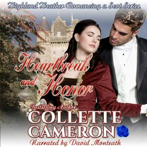 Collette Cameron's Historical Romances, Historical romance audio books, Collette Cameron's audio books, Regency romance books, Highlander historical romance books, Collette Cameron highlander books.