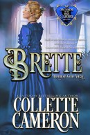 Brette: Intentions Gone Astray, Conundrums of the Misses Culpepper, USA Today Bestselling Author Collette Cameron, Collette Cameron historical romances, Collette Cameron Regency romances, Collette Cameron romance novels, Collette Cameron Scottish historical romance books, Blue Rose Romance, Bestselling historical romance authors, historical romance novels, Regency romance novels, Highlander romance books, Scottish romance novels, romance novel covers, Bestselling romance novels, Bestselling Regency romances, Bestselling Scottish Romances, Bestselling Highlander romances, Victorian Romances, lords and ladies romance novels, Regency England Dukes romance books, aristocrats and royalty, happily ever after novels, love stories, wallflowers, rakes and rogues, award-winning books, Award-winning author, historical romance audio books, collettecameron.com, The Regency Rose Newsletter, Sweet-to-Spicy Timeless Romance, historical romance meme, romance meme, historical regency romance
