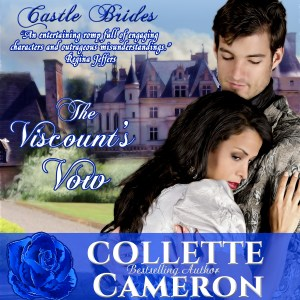 The Viscounts Vow, USA Today Bestselling Author Collette Cameron, Audio Book, Regency Romance, Gypsy Romance novel