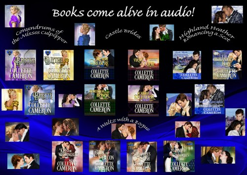Collette Cameron historical romances, audio, Best Regency romance books, Historical romance books to read online, Regency historical romance ebooks, best regency romance novels 2017, Regency England dukes historical romance Kindle, Regency England historical romance Novels, USA Today Bestselling Author Collette Cameron, Collette Cameron historical romances, Collette Cameron Regency romances, Collette Cameron romance novels, Collette Cameron Scottish historical romance books, Blue Rose Romance, Bestselling historical romance authors, historical romance novels, Regency romance novels, Highlander romance books, Scottish romance novels, romance novel covers, Bestselling romance novels, Bestselling Regency romances, Bestselling Scottish Romances, Bestselling Highlander romances, Victorian Romances, lords and ladies romance novels, Regency England Dukes romance books, aristocrats and royalty, happily ever after novels, love stories, wallflowers, rakes and rogues, award-winning books, Award-winning author, historical romance audio books, collettecameron.com, The Regency Rose Newsletter, Sweet-to-Spicy Timeless Romance, historical romance meme, romance meme, historical regency romance, historical romance audio books, Regency Romance Audio books, Scottish Romance Audio books,