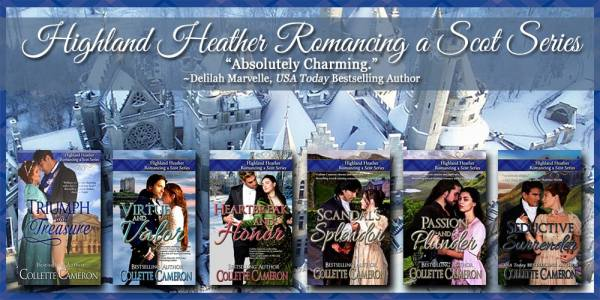 Highland Heather Romancing a Scot Series, USA Today Bestselling Author Collette Cameron, Collette Cameron historical romances, Collette Cameron Regency romances, Collette Cameron romance novels, Collette Cameron Scottish historical romance books, Blue Rose Romance, Bestselling historical romance authors, historical romance novels, Regency romance novels, Highlander romance books, Scottish romance novels, romance novel covers, Bestselling romance novels, Bestselling Regency romances, Bestselling Scottish Romances, Bestselling Highlander romances, Victorian Romances, lords and ladies romance novels, Regency England Dukes romance books, aristocrats and royalty, happily ever after novels, love stories, wallflowers, rakes and rogues, award-winning books, Award-winning author, historical romance audio books, collettecameron.com, The Regency Rose Newsletter, Sweet-to-Spicy Timeless Romance, historical romance meme, romance meme, historical regency romance, USA Today Bestselling Author Collette Cameron, Collette Cameron historical romances, Collette Cameron Regency romances, Collette Cameron romance novels, Collette Cameron Scottish historical romance books, Blue Rose Romance, Bestselling historical romance authors, historical romance novels, Regency romance novels, Highlander romance books, Scottish romance novels, romance novel covers, Bestselling romance novels, Bestselling Regency romances, Bestselling Scottish Romances, Bestselling Highlander romances, Victorian Romances, lords and ladies romance novels, Regency England Dukes romance books, aristocrats and royalty, happily ever after novels, love stories, wallflowers, rakes and rogues, award-winning books, Award-winning author, historical romance audio books, collettecameron.com, The Regency Rose Newsletter, Sweet-to-Spicy Timeless Romance, historical romance meme, romance meme, historical regency romance