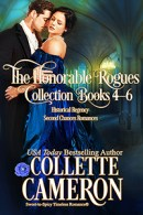 The Honorable Rogues Books 4-6, second chance regency romances, ical romances, regency romances second chances, second chance historical romance,