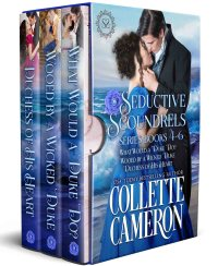 SEDUCTIVE SCOUNDRELS SERIES BOOKS 4-6 is here!