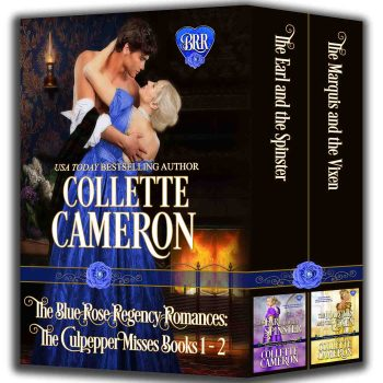 The Blue Rose Regency Romances: The Culpepper Misses Series 1-2 22