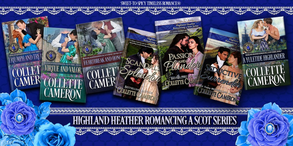 Highland Heather Romancing a Scot Series 35