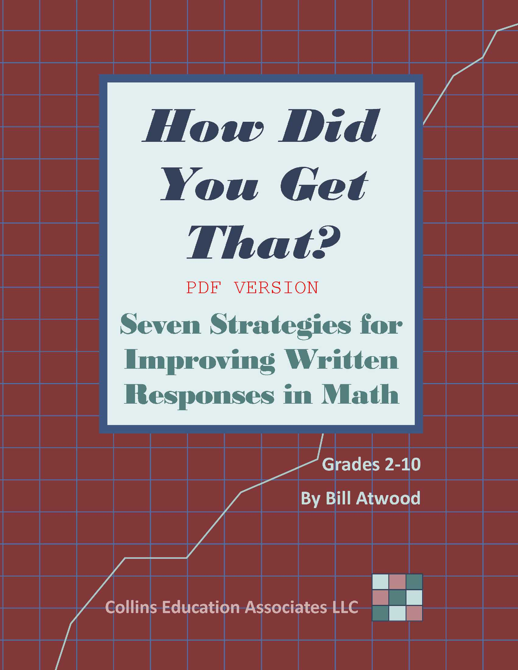 How Did You Get That? Seven Strategies for Improving Written Responses in  Math (PDF)