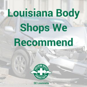 Louisiana Body Shops We Recommend