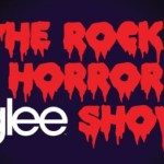 The Rocky Horror Glee Show in Review