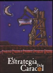 1. La estrategia del caracol (1993)