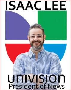 Univision Isaac Lee