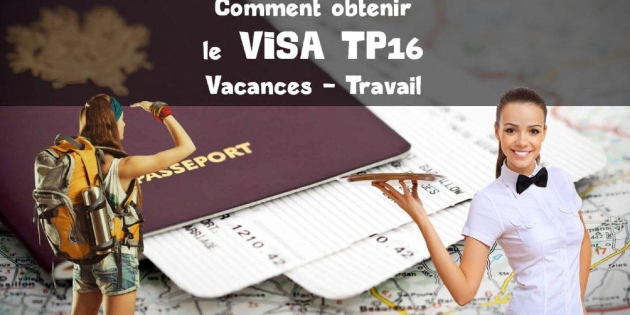 Visa TP16 – Vacances – Travail