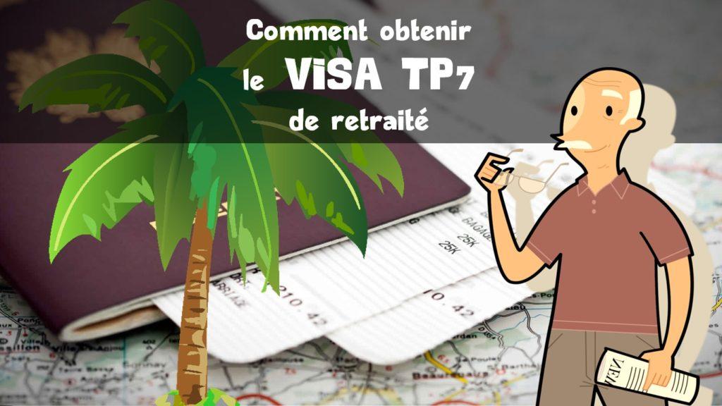 Visa TP7 – Retraité