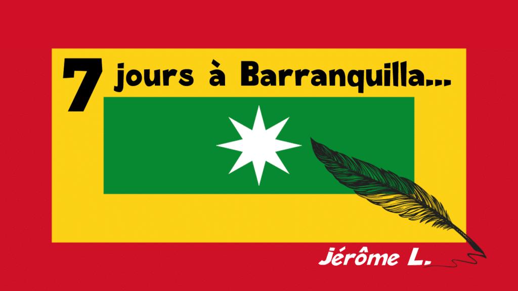 Témoignage – une semaine à Barranquilla
