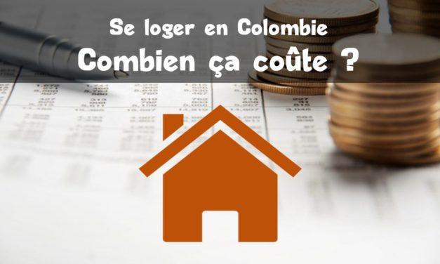 Budget : se loger en Colombie combien ça coûte ?