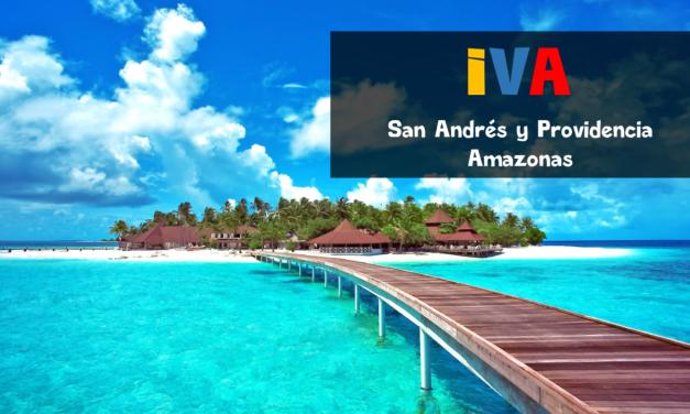 IVA : San Andrés y Providencia et Amazonie