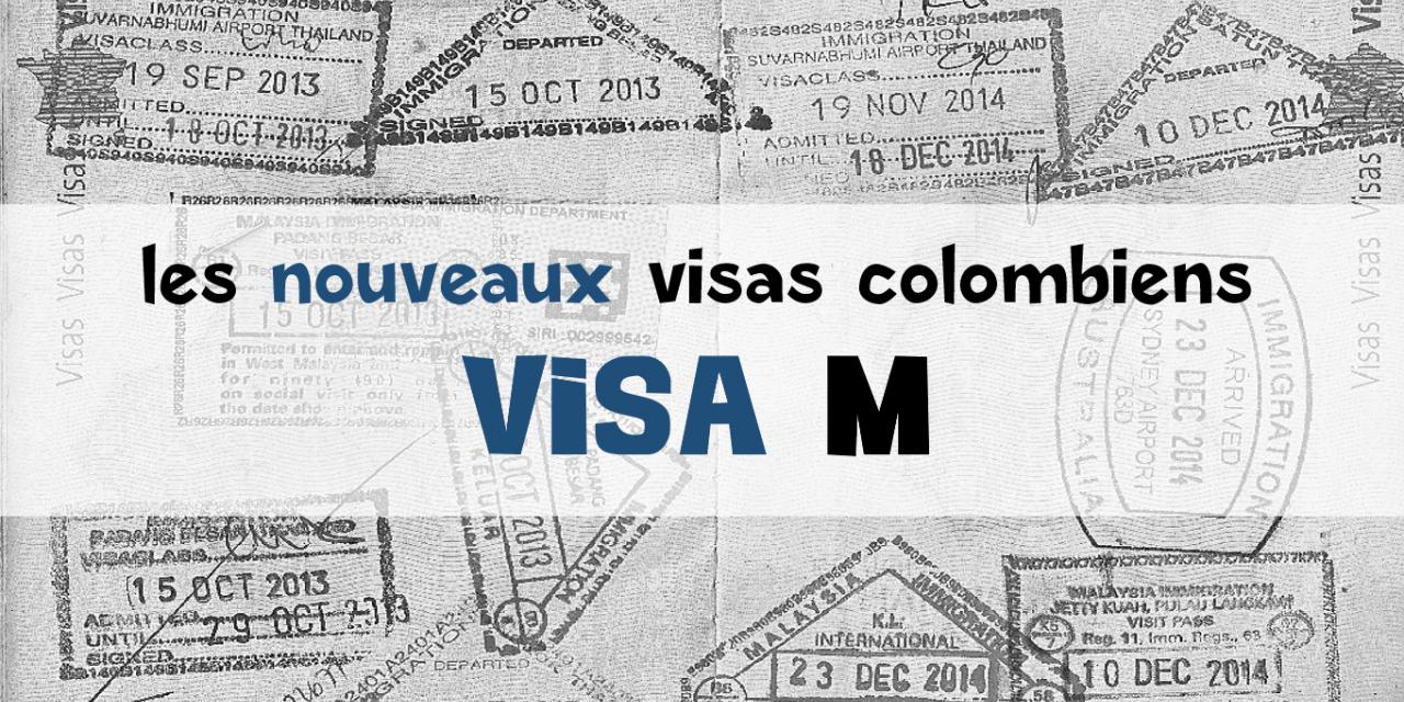 Visa M colombien : le visa de migrant