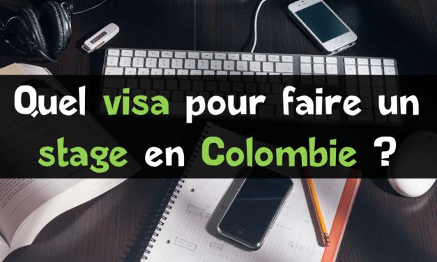 Visa de stagiaire en Colombie : toutes les informations