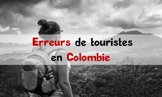 Tourisme en Colombie : les erreurs à ne pas commettre