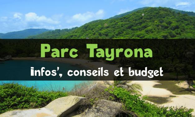 Parc Tayrona : budget, conseils et recommandations