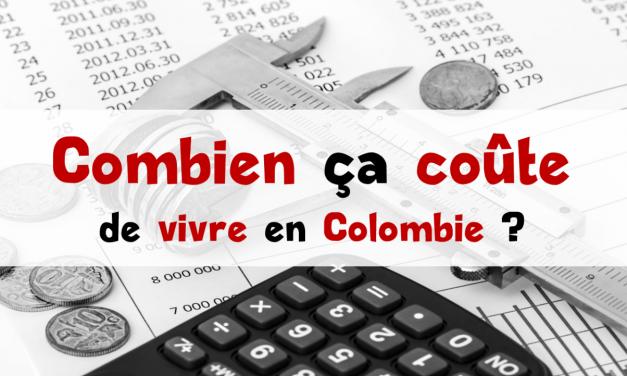 Coût de la vie en Colombie : budget d'un expatrié français