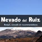 Nevado del Ruiz : toutes les informations