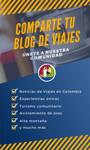 Blog - Comunidad Digital ColombiaTours.Travel - Planea tu viaje a Colombia - ColombiaTours.Travel