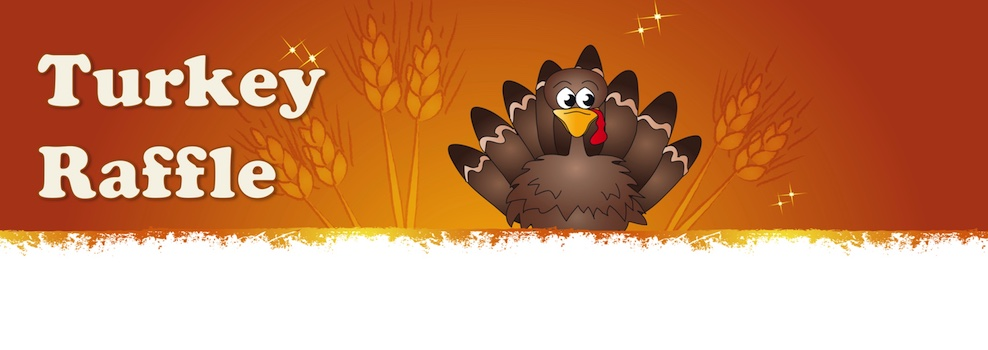 Annual Turkey Raffle Banner