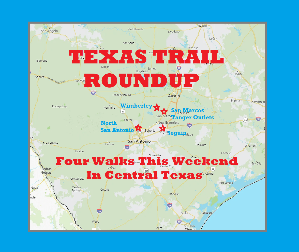 Texas Trail Roundup Walks this Coming Weekend