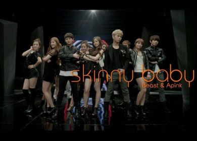 Beast/B2ST and A Pink (비스트 and 에이핑크) – Skinny Baby