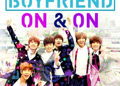 Boyfriend – On & On