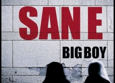 San E – Big Boy (Feat. Bee of Rphabet)