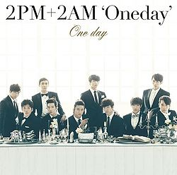 "2PM+2AM ""Oneday"" – One Day"
