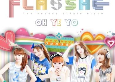FLASHE – Oh Ye Yo (오예요)