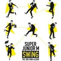 Super Junior M Swing