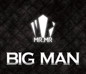 MR.MR – Big Man