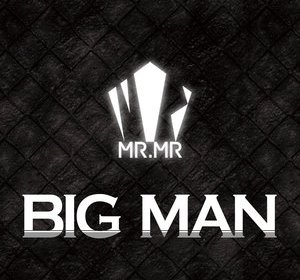 MR.MR – Big Man