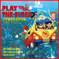 Play the Siren - Dream Drive