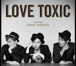 Royal Pirates –  Love Toxic (사랑에 빠져)